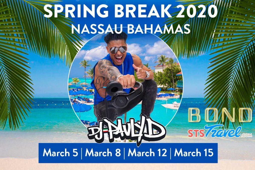 DJ Pauly D Spring Break Nassau 2020